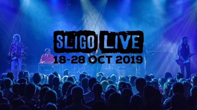 Sligo Live Extends to 11 Days from 18th to 28th October 2019